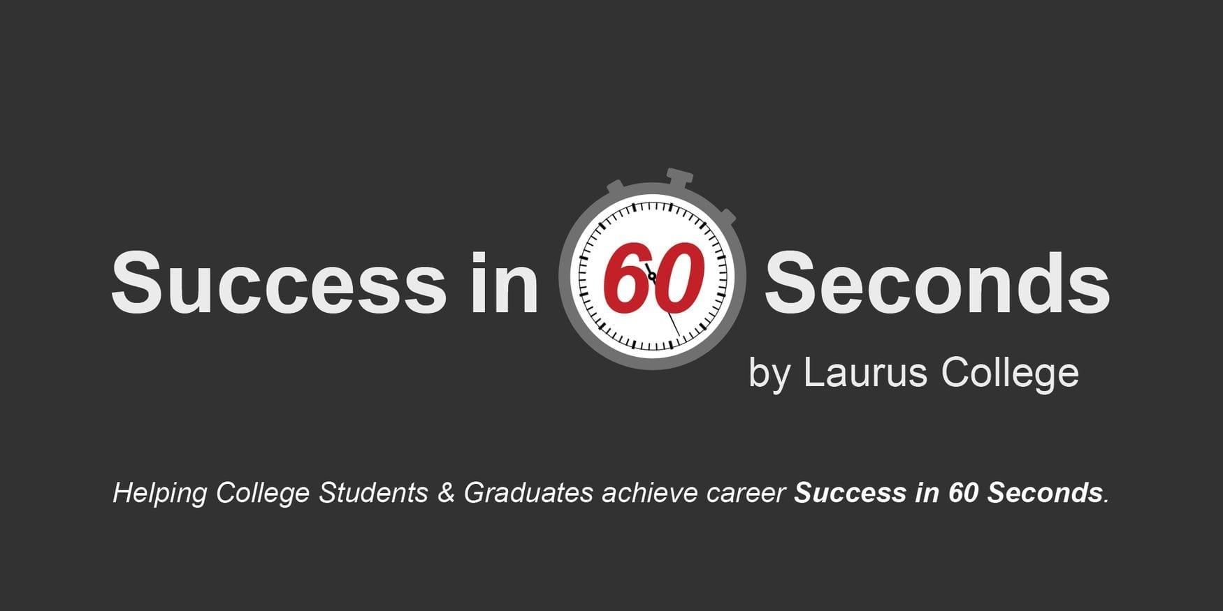Laurus College Blog – Success in 60 Seconds: LinkedIn
