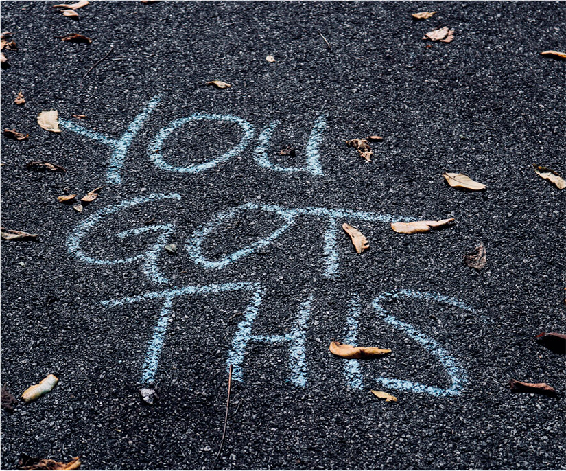 You Got This written on asphalt